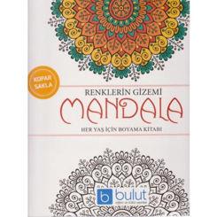 Resim Renklerin Gizemi - Mandala Her Yaş İçin Boyama Kitabı - Kolektif